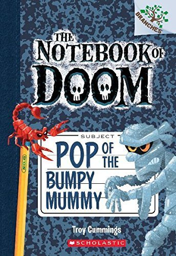 The Notebook of Doom #6: Pop of the Bumpy Mummy (A Branches Book) by Cummings, Troy (2014) Paperback