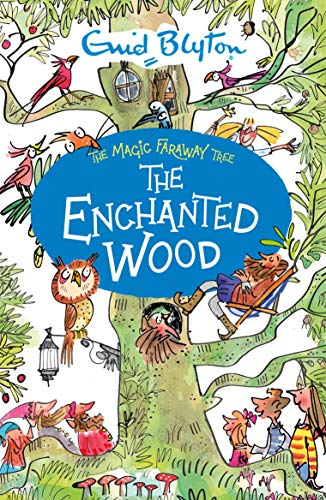 The Enchanted Wood (Magic Faraway Tree) - Enchanted Woods
