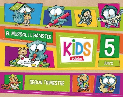 KIDS EDEBE 5 ANYS SEGON TRIMESTRE - 9788468311135