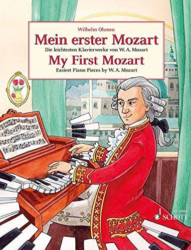 Mein erster Mozart: die leichtesten Klavierstücke von Wolfgang Amadeus Mozart inkl. AH VOUS...