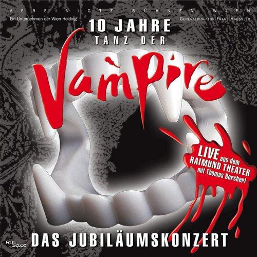 Tanz der Vampire - 10 Jahre Ju...