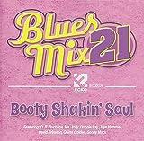 Blues Mix 21 Booty Shakinsoul