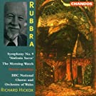 Rubbra: Symphony No. 9, 'Sinfonia Sacra'; The Morning Watch