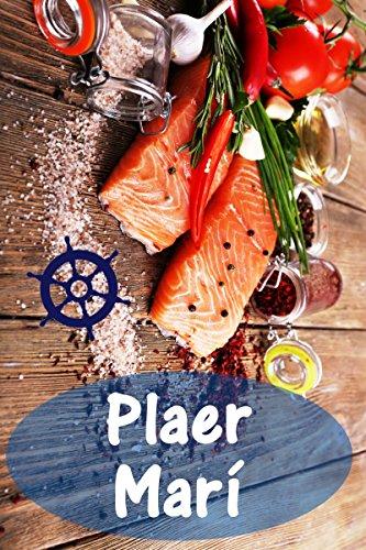 Plaer Marí: 200 delicioses receptes amb salmó i marisc (Peix i Marisc Cuina) (Catalan Edition)