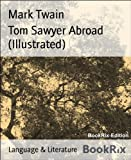 Image de Tom Sawyer Abroad (Illustrated) (English Edition)