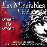 Various: Les Miserables Live!-Dream the Dream (Audio CD)