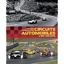 Histoire mondiale des circuits automobiles