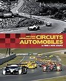 Histoire mondiale des circuits automobiles...