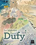 La légèreté Raoul Dufy