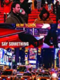 Say Something [OV]