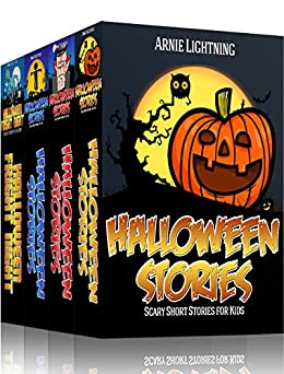 Halloween Stories (4 Books in 1): Spooky Halloween Stories for Kids, Halloween Jokes, and Activities (Haunted Halloween Fun Book 2) (English Edition) von [Lightning, Arnie]