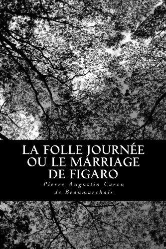 La Folle Journée ou le Marriage de Figaro