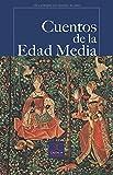 Cuentos de la Edad Media (Castalia Prima)