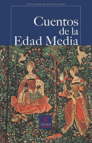 Cuentos de la Edad Media (Castalia Prima) por José Antonio Pinel