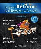 Grand bêtisier de l'histoire de France - Larousse - 08/10/2014