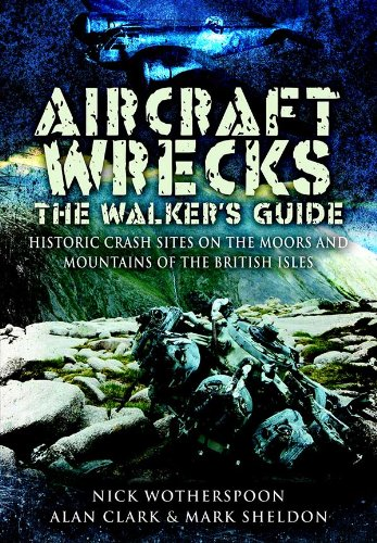 aircraft-wrecksthe-walkers-guide-historic-crash-sites-on-the-moors-and-mountains-of-the-british-isle
