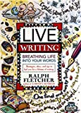 Live Writing Breathing Life into Your Words