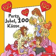 Freche Mädchen: Party, Jubel, 100 Küsse: 1 CD