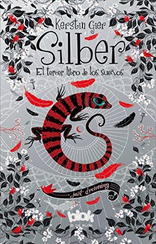 Silber. El tercer libro de los sueños (Silber 3) (SIN LÍMITES)