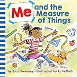 Me and the Measure of Things (English Edition)