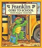 Franklin Goes to School (Franklin Series)