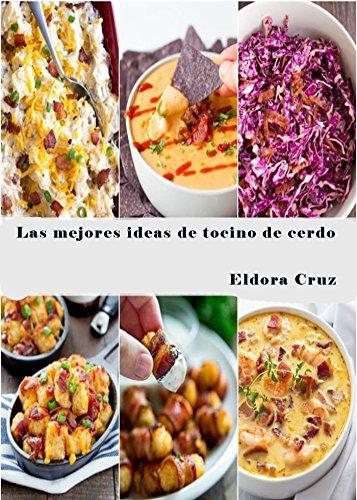Las mejores ideas de tocino de cerdo por Eldora Cruz
