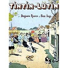 Tintin-Lutin (French Edition)