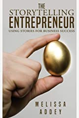 The Storytelling Entrepreneur: Using stories for business success Paperback
