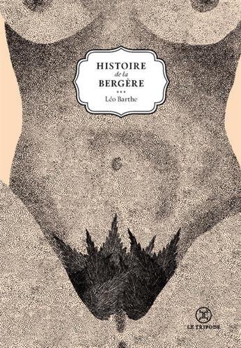 Histoire de la bergère - tome 1 De la vie d'une chienne (01) par Leo Barthe