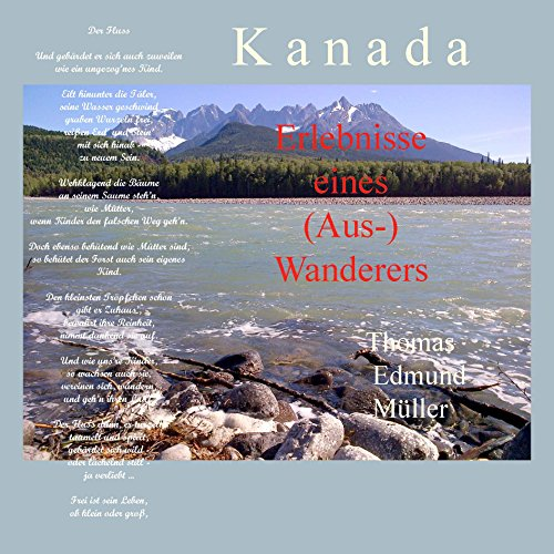 Kanada — Erlebnisse eines (Aus-) Wanderers Wanderer Senioren
