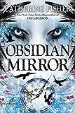 Obsidian Mirror (Obsidian Mirror - Trilogy)