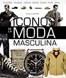 Iconos de la moda masculina (Atlas Ilustrado)