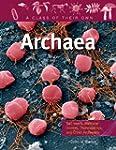Archaea: Salt-Lovers, Methane-Makers,...