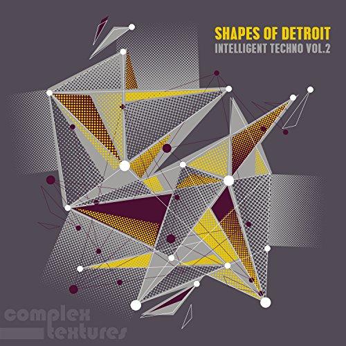 Shapes of Detroit, Vol. 2 - Intelligent Techno