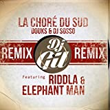 La choré du sud (feat. Riddla, Elephant Man) [Remix Club Edit]