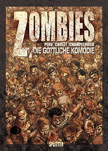 Zombies, Band  1: Die göttliche Komödie (Zombie Band)