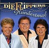 Songtexte von Die Flippers - Hundertmal