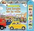 LES BRUITS DE LA VILLE