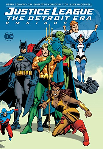 Justice League: The Detroit Era Omnibus por Gerry Conway