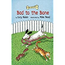 Bad to the Bone (Down Girl and Sit Series) by Lucy A. Nolan (2013-11-07)