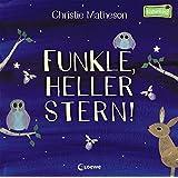 Funkle, heller Stern!: Ein Mitmach-Buch (Naturkind)