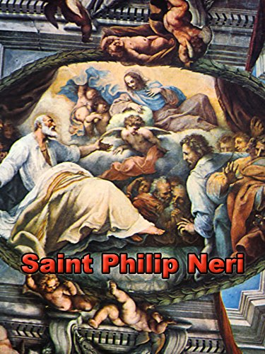Saint Philip Neri (English Edition) (Philip Saint Neri)