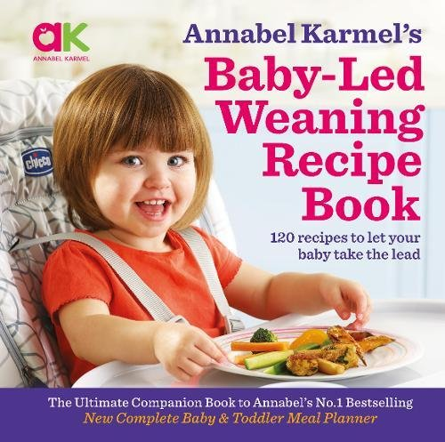 Annabel Karmel's Baby-Led Weaning Recipe Book: 120 recipes to let your baby take the lead 61r1Q3nF 2BpL