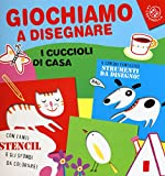 Scarica Libro Giochiamo a disegnare i cuccioli di casa Ediz illustrata (PDF,EPUB,MOBI) Online Italiano Gratis