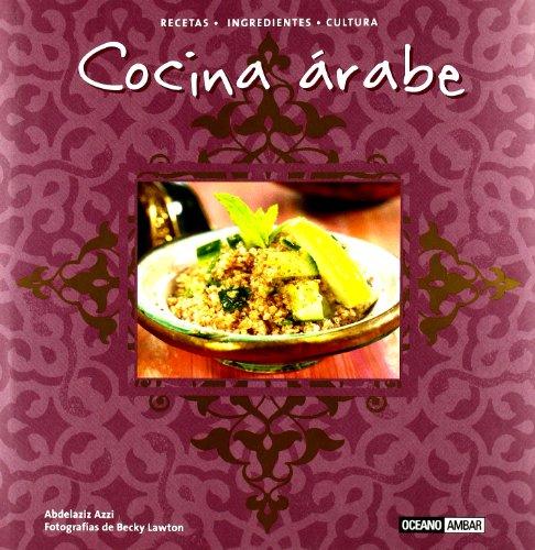 Cocina arabe (Sabores Del Mundo)