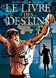 Le livre des destins T04 : L'autre (French Edition)
