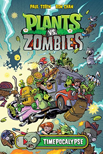 Plants vs Zombies: Timepocalypse (Plants vs. Zombies Book 2 ...