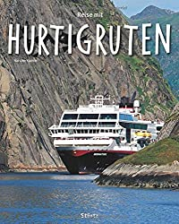Reise mit HURTIGRUTEN - Ein Bildband mit über 200 Bildern - STÜRTZ Verlag (Reise durch ...)