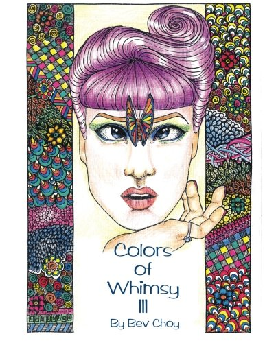 Colors of Whimsy 3: Highly detailed drawings for the intermediate to advanced colorist!: Volume 3