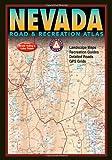 Nevada: Road & Recreation Atlas (Benchmark Map: Nevada Road & Recreation Atlas)
